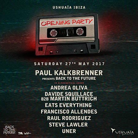 Ushuaia Opening Party 2017