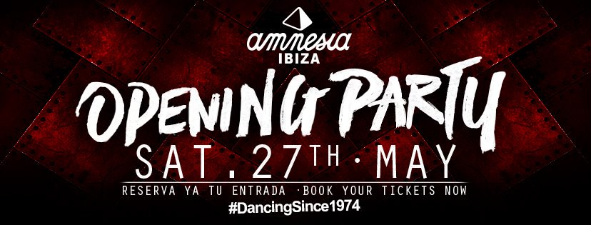 Amnesia Ibiza Opening Party 2017