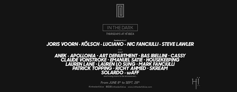 In the Dark at Hi Ibiza
