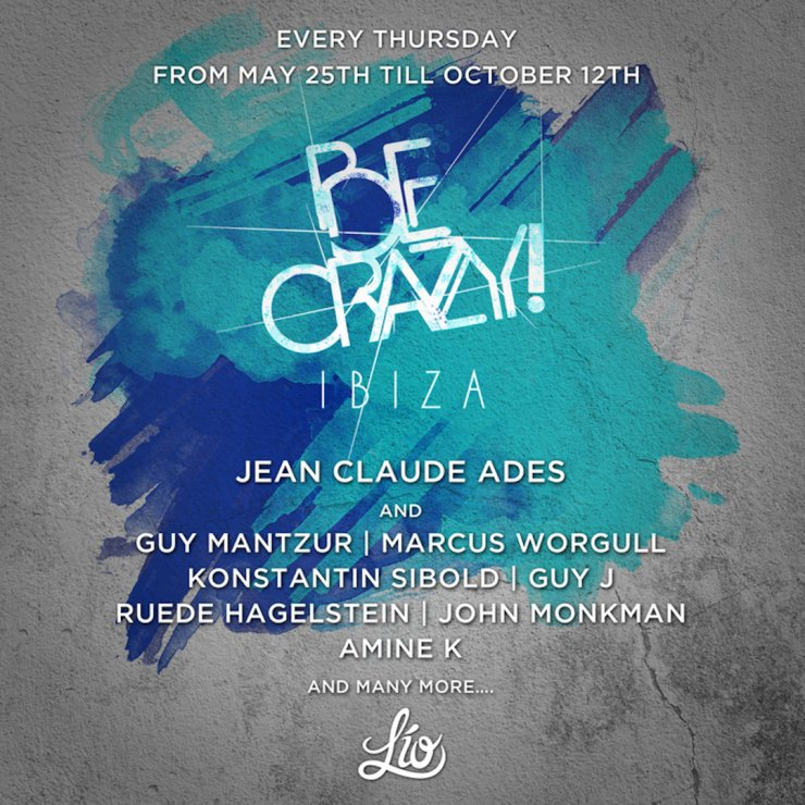 Be Crazy! returns to Lio Ibiza
