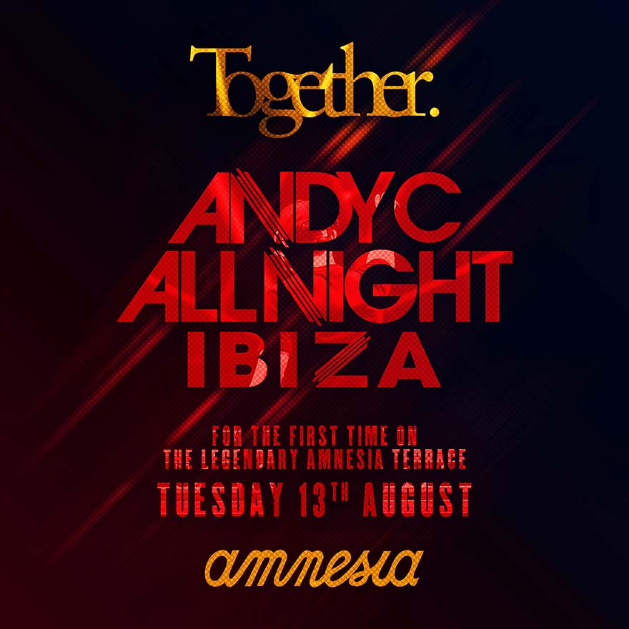 Andy C Together Ibiza