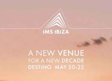 IMS Ibiza 2020 – New venue for a new decade